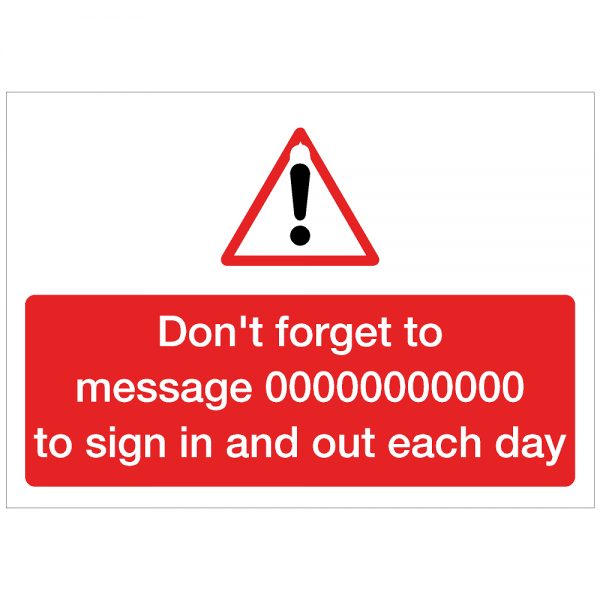 COV26 - Don't forget to message to sign in and out